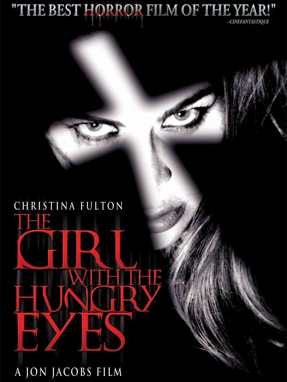 The Girl with the Hungry Eyes - (Directors Cut)