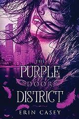 The Purple Door District Paperback