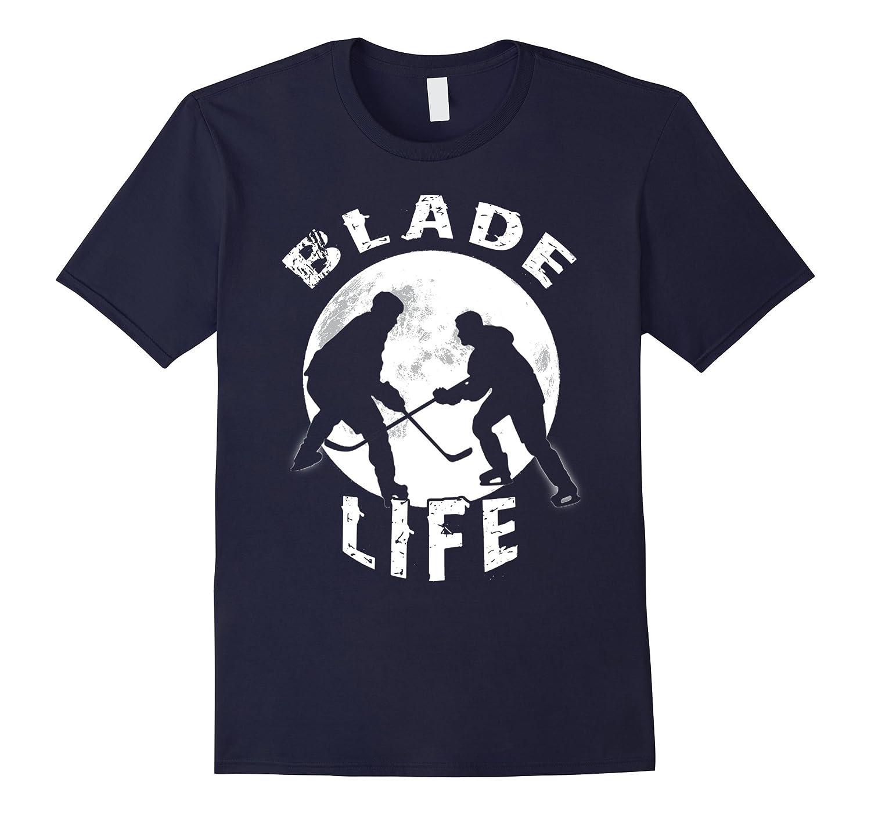 Blade Life Hockey Shirt Hockey T Shirt Fans Hockey Clothing-TH