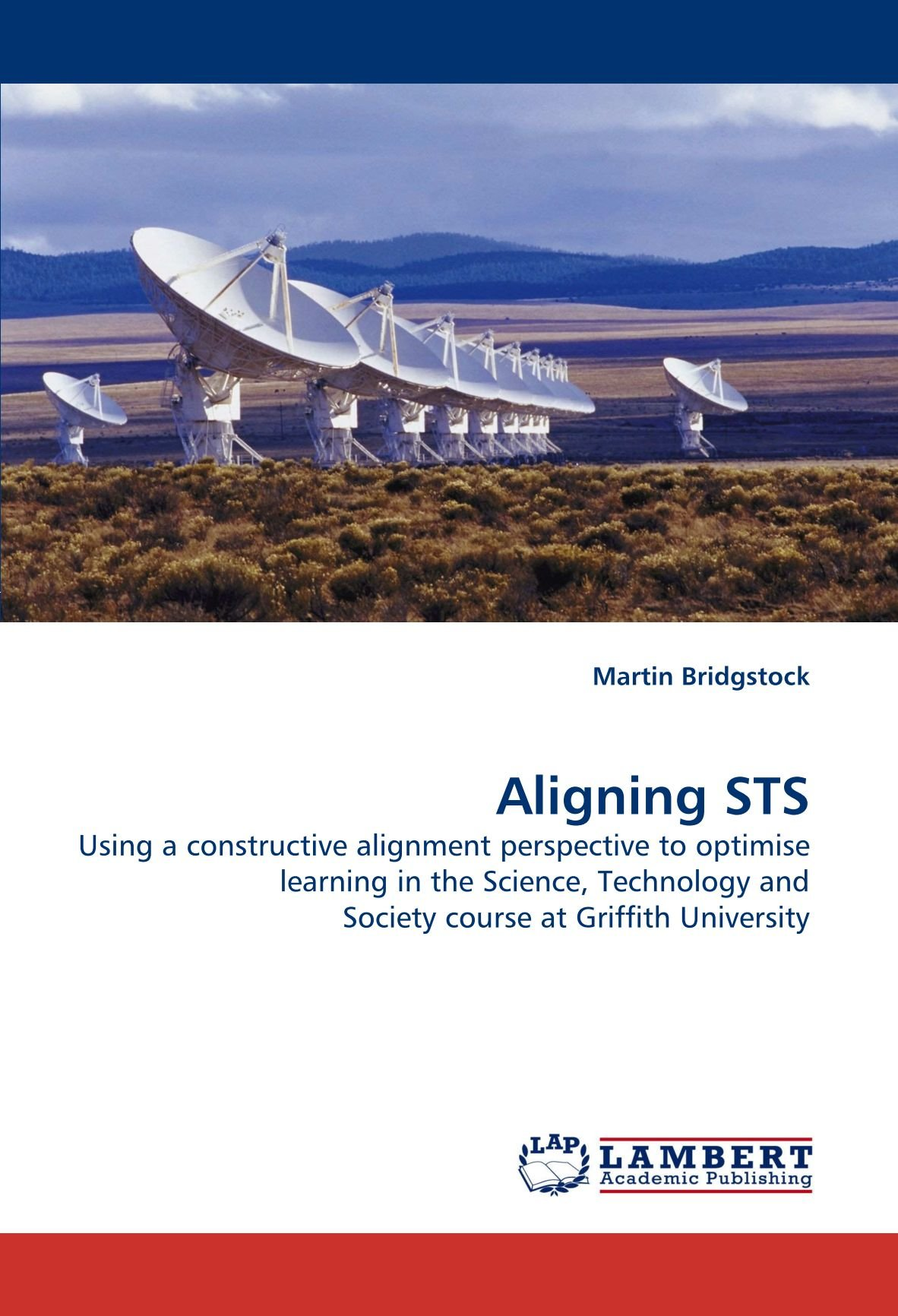 Download Aligning STS: Using a constructive alignment perspective to optimise learning in the Science, Technology and Society course at Griffith University ebook