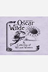 The Quotable Oscar Wilde: A Collection of Wit and Wisdom (RP Minis) Kindle Edition