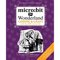 micro:bit in Wonderland: Coding & Craft with the BBC microbit: bit in Wonderland: Coding & Craft with the BBC micro: bit…