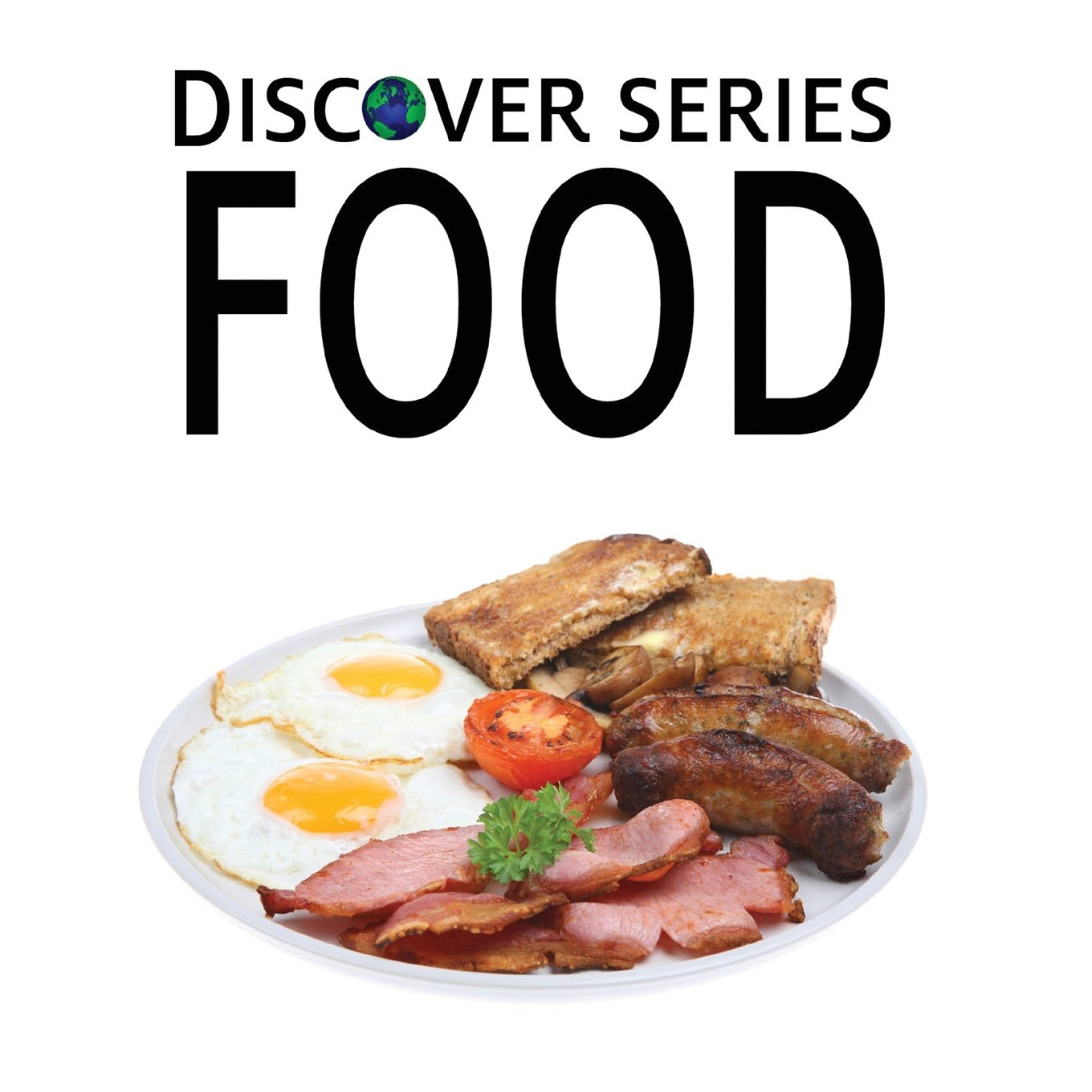 Food: Discover Series Picture Book for Children pdf epub