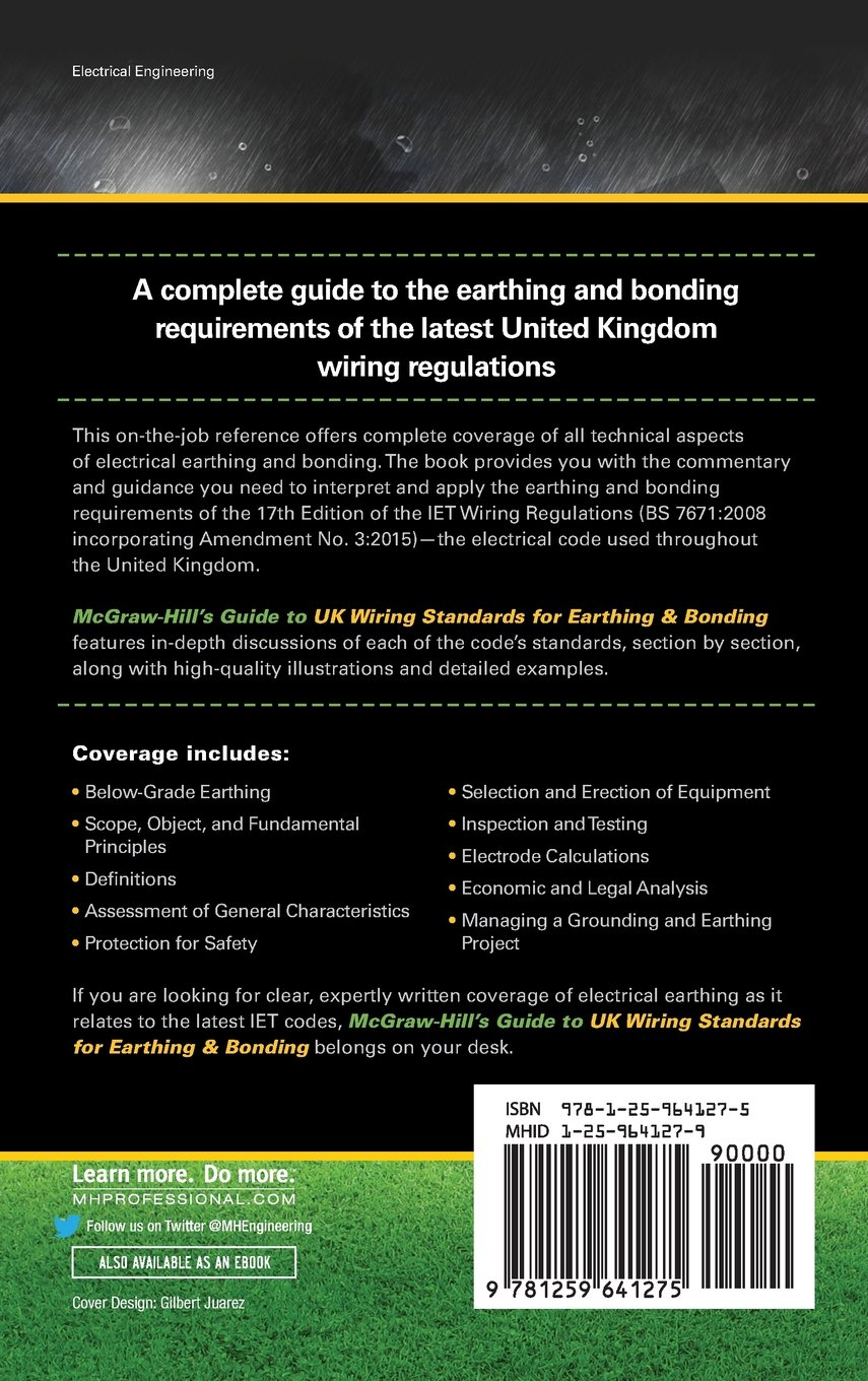 Mcgraw Hills Guide To Uk Wiring Standards For Earthing Bonding Regulations 17th Edition David Stockin 9781259641275 Books
