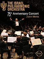 Israel Philharmonic Orchestra: The 75th Anniversary (No Dialog)