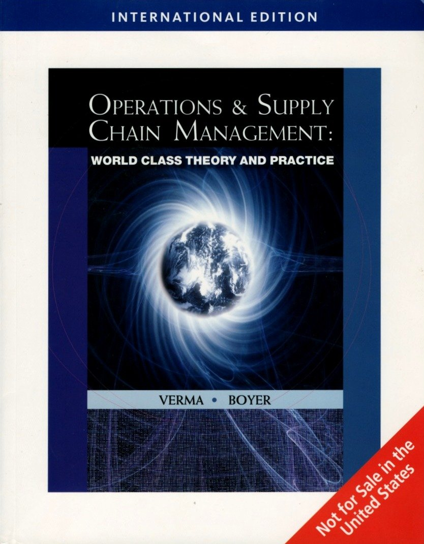 Operations and Supply Chain Management: World Class Theory