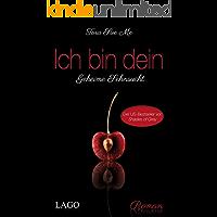 Ich bin dein: Geheime Sehnsucht (The Submissive Series 1)