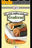 Le cento migliori ricette di contorni (eNewton Zeroquarantanove)