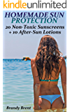 Homemade Sun Protection: 20 Non-Toxic Sunscreens + 10 After-Sun Lotions