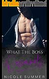 What The Boss Demands (Book 4): A Billionaire Instant Romance