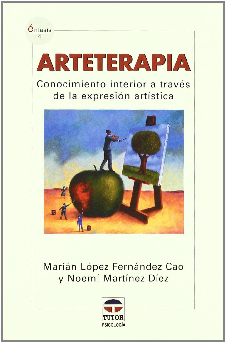Download Arteterapia / Art Therapy: Conocimiento Interior a Traves De La Expresion Artistica / Inner Knowledge Through Artistic Expression (Enfasis) (Spanish Edition) pdf