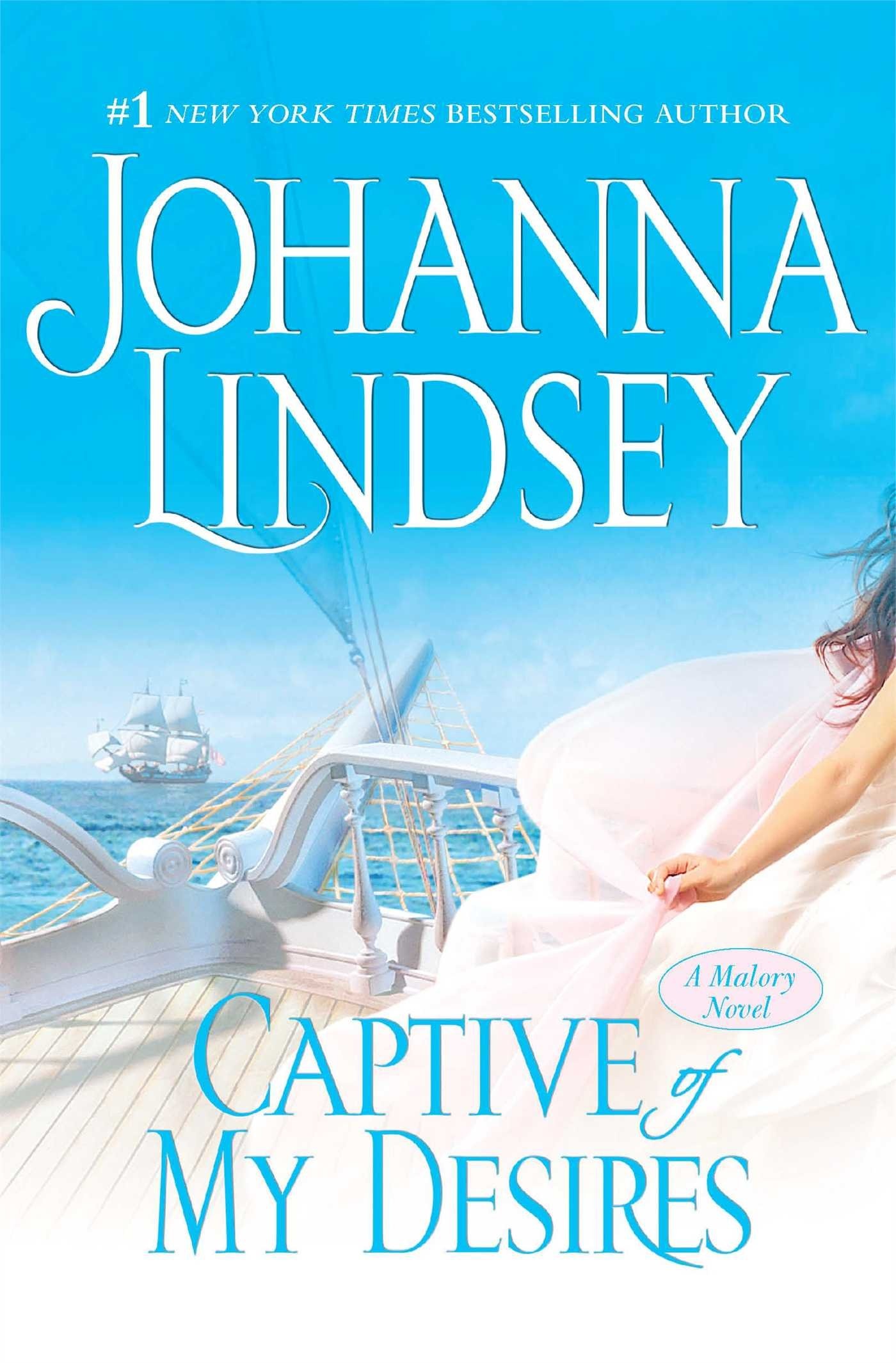 Captive Of My Desires: A Malory Novel (the Maloryanderson Family): Johanna  Lindsey: 9781416505471: Amazon: Books