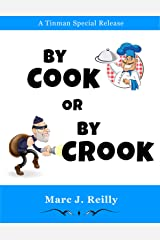 By Cook or By Crook Kindle Edition