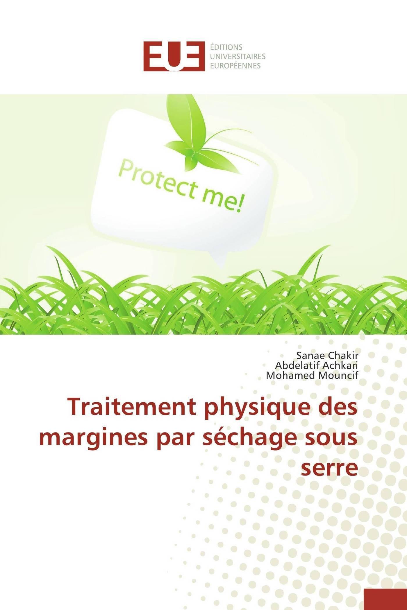 Traitement physique des margines par séchage sous serre (Omn.Univ.Europ.) (French Edition) pdf epub