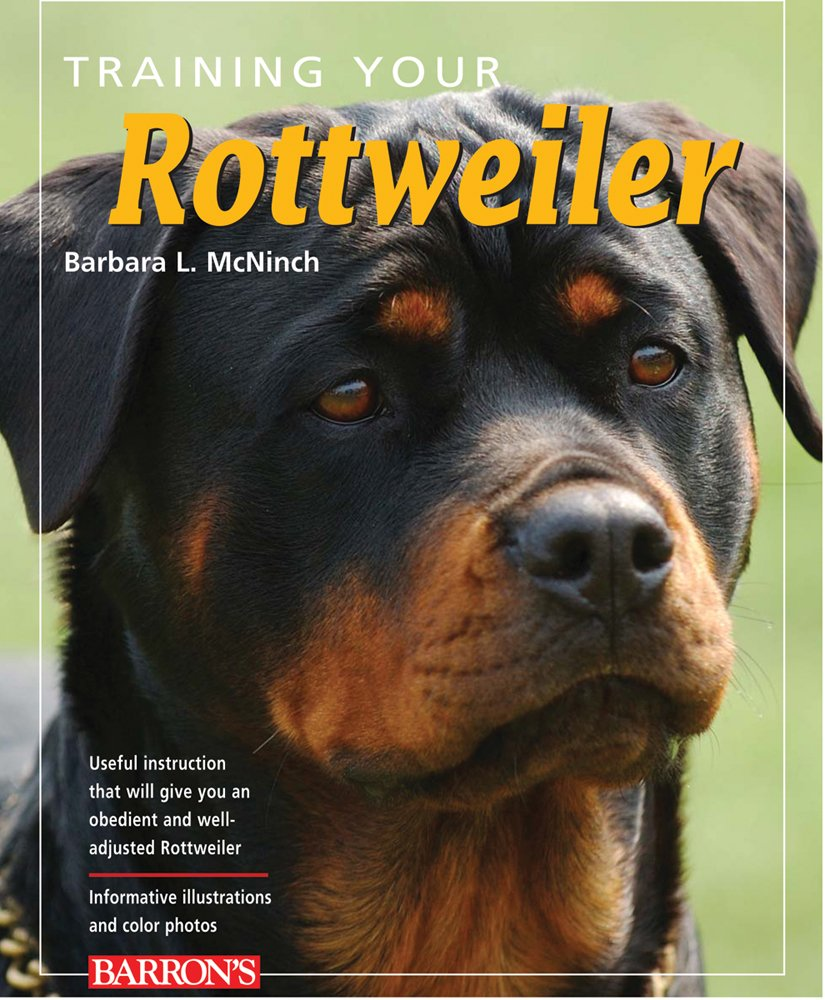 Training Your Rottweiler Training Your Dog Series B Mcninch