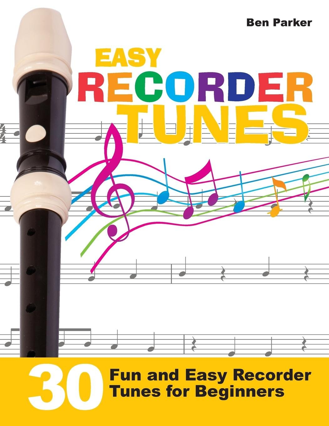 Download Easy Recorder Tunes: 30 Fun and Easy Recorder Tunes for Beginners! pdf
