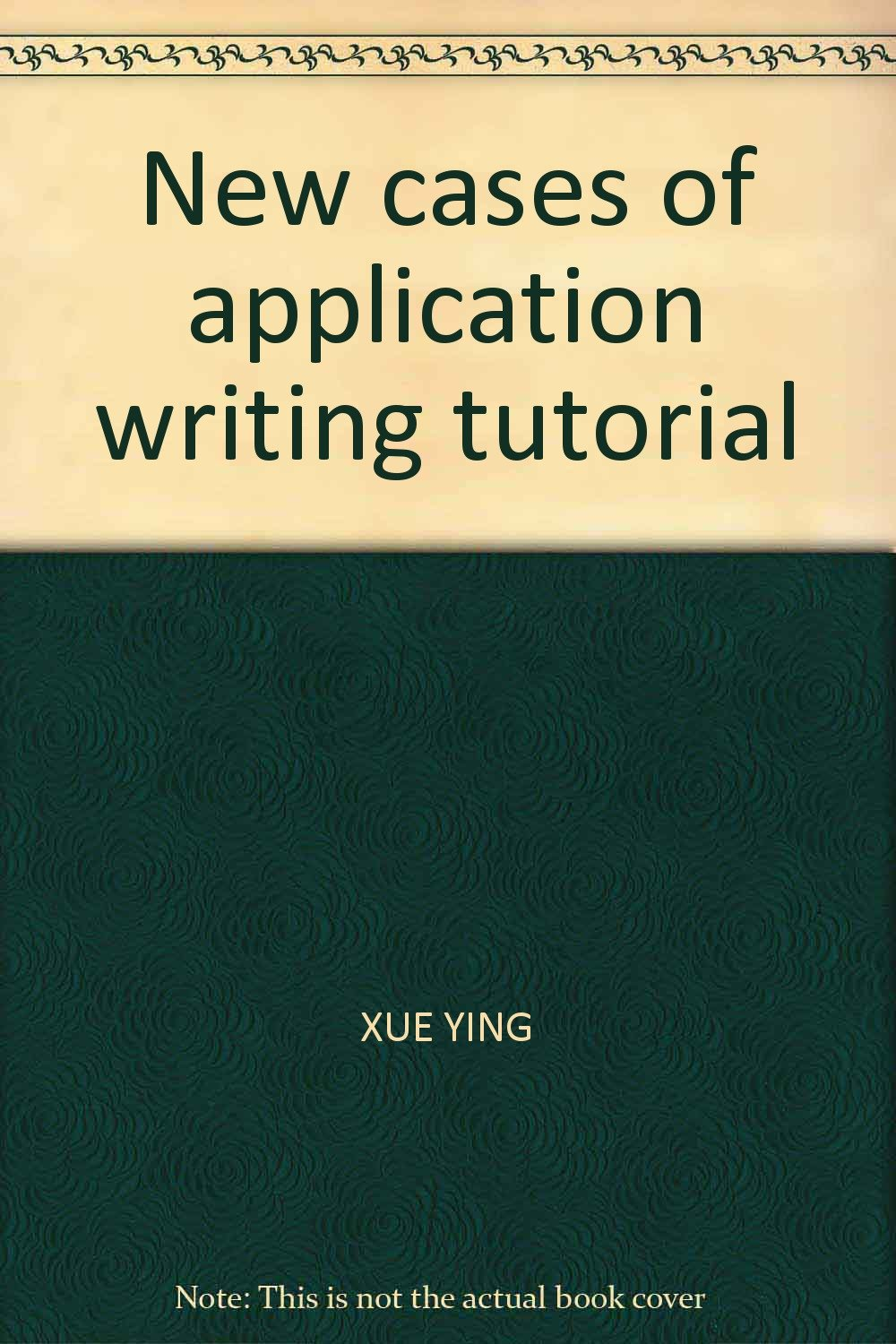 New cases of application writing tutorial PDF
