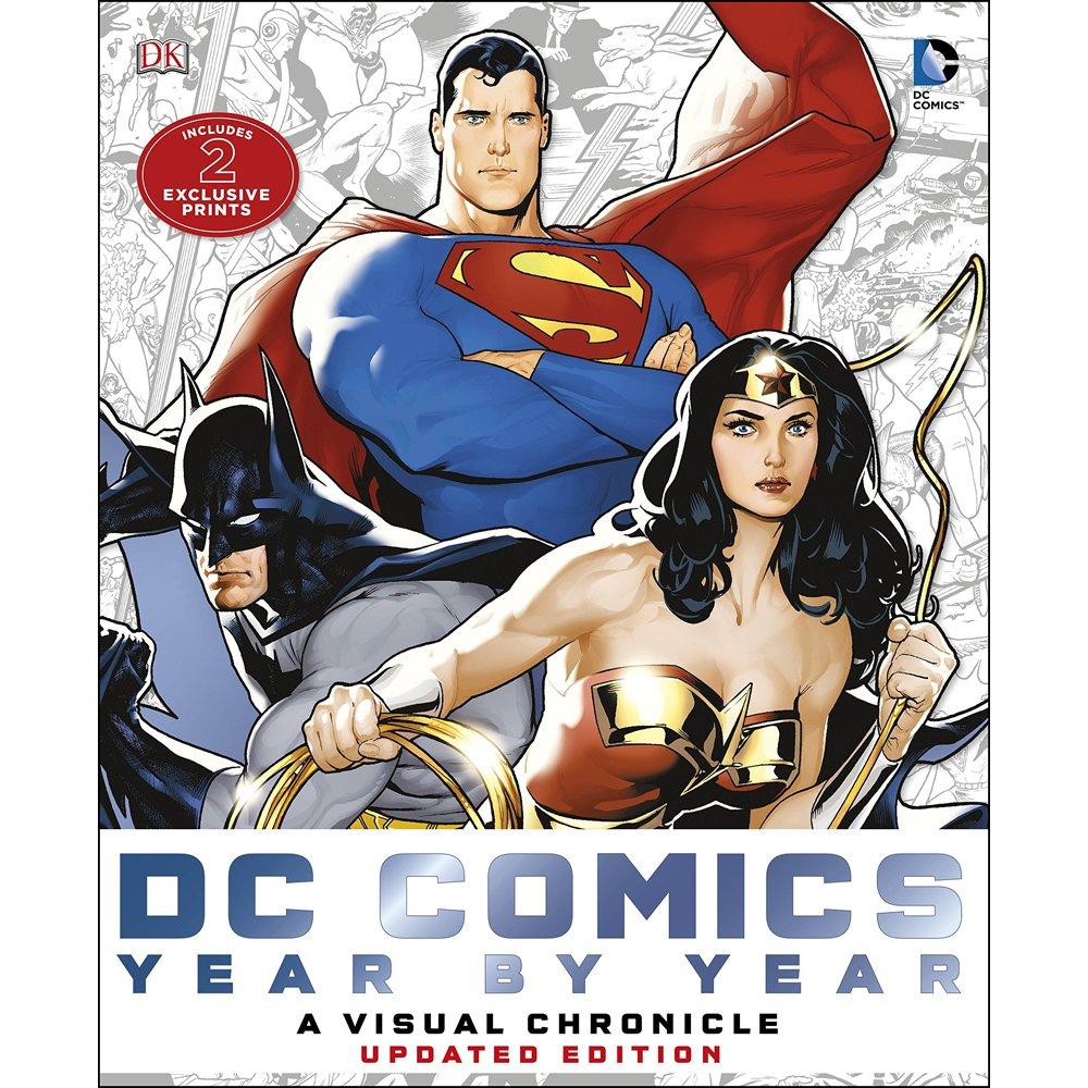 Dorling Kindersley DC Comics Année par année – Une Chronique visuelle