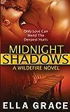 Midnight Shadows: A Wildefire Novel (Volume 3)