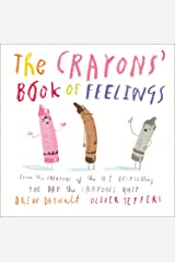The Crayons' Book of Feelings: From the creators of the #1 bestselling The Day the Crayons Quit Kindle Edition