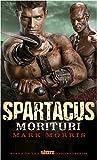 Spartacus Morituri (Spartacus 1)