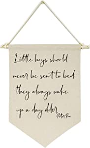 Topthink Little Boys Should Never Be Sent to Bed;They Always Wake Up a Day Older -Canvas Hanging Flag Banner Wall Sign Decor Gift for Baby Kids Boy Nursery Teen Room Front Door