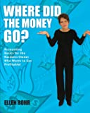 Where Did the Money Go?: Accounting Basics for the Business Owner Who Wants to Get Profitable (Maxrohr Business Basics Series)
