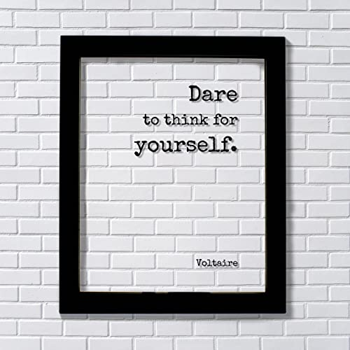 Amazon.com  Voltaire - Floating Quote - Dare to think for yourself ... 53440180da