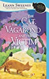 The Cat, the Vagabond and the Victim (Cats in Trouble Mystery)