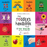 The Toddler's Handbook: (English / American Sign Language - ASL) Numbers, Colors, Shapes, Sizes, Abc's, Manners, and…