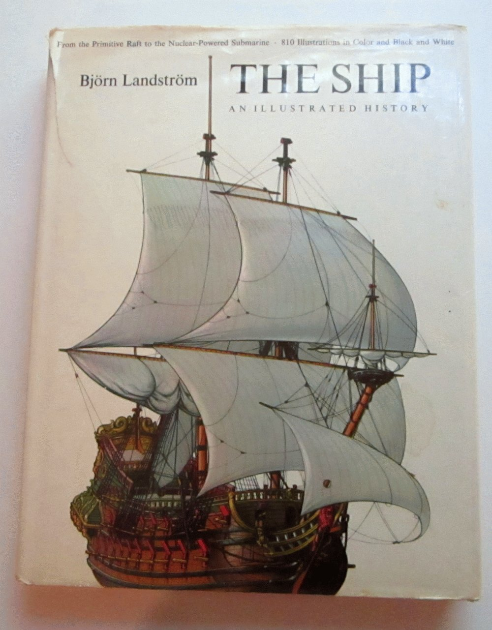 The Ship: Illustrated History