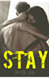 Stay: A Fighting Chance Novel Book 2