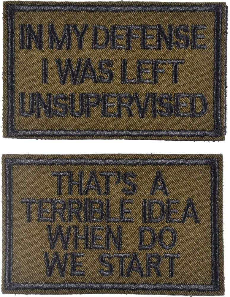 2 Pieces in My Defense I was Left Unsupervised &That's a Terrible Idea When Do We Start, Tactical Military Morale Patch for Tactical Gear, Green