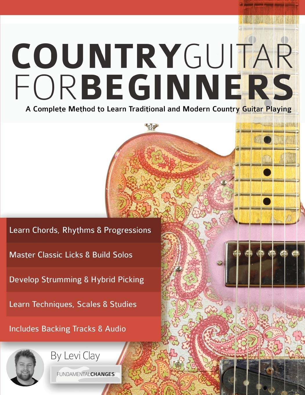 Country Guitar for Beginners: A Complete Method to Learn ...