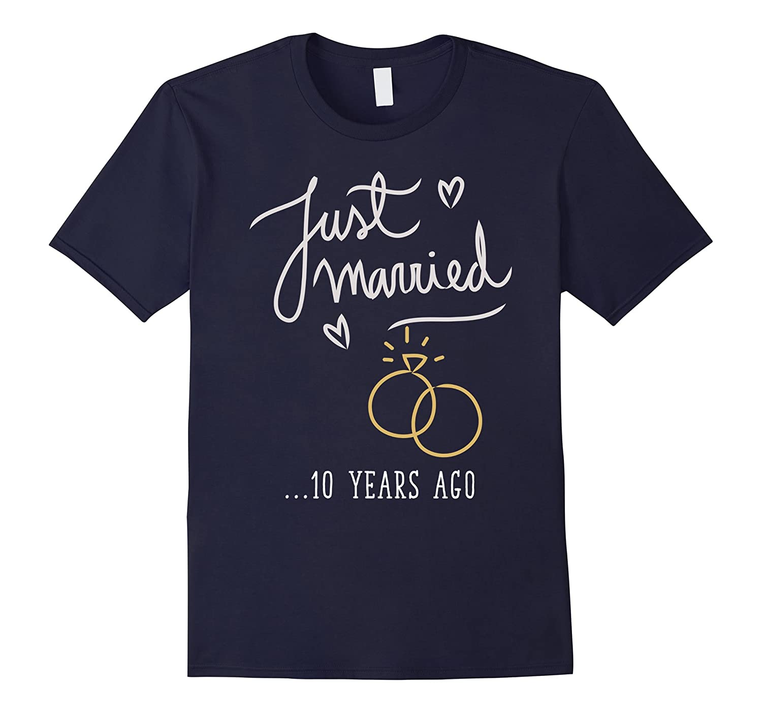 Just Married 10 Years Ago Marriage T Shirt-TH