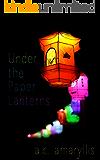 Under the Paper Lanterns