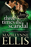 Three Times the Scandal (Scandalous Seductions Book 4) (English Edition)