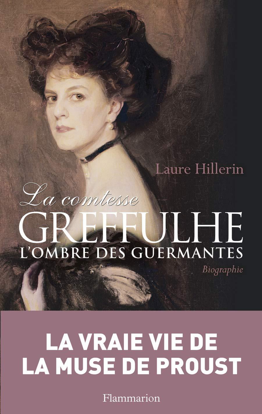 Amazon.fr - La comtesse Greffulhe : L'ombre des Guermantes - Hillerin,  Laure - Livres