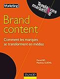 Brand content : Comment les marques se transforment en médias (Tendances Marketing)