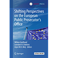 Shifting Perspectives on the European Public Prosecutor's Office (English Edition)