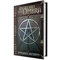 Ingresso nell'Ombra: La Saga fantasy italiana più amata degli ultimi anni! (La Profezia del Ritorno Vol. 0)