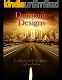 Demonic Designs (To Absolve the Fallen Book 1)