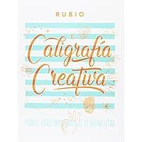 Ediciones Técnicas Rubio - Editorial Rubio Caligrafía creativa: 1