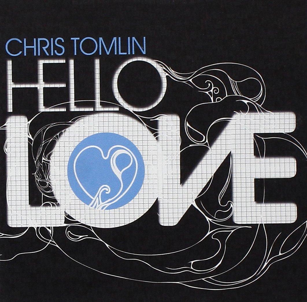 Chris Tomlin Hello Love Amazon Music