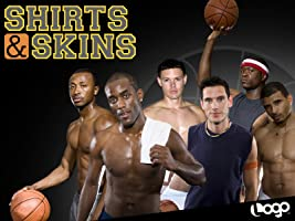 Shirts and Skins Season 1