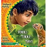 Rikki Tikki Tavi: The Jungle Book Tales (4) (Illustrated Children's Classics Collection)