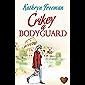 Crikey a Bodyguard: A fun heart-warming read. Perfect for Summer! (English Edition)