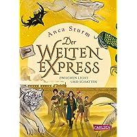 Der Welten-Express - Zwischen Licht und Schatten (Der Welten-Express 2): Zwischen Licht und Schatten