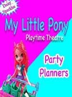 My little Pony - Playtime Theatre - Party Planners [OV]