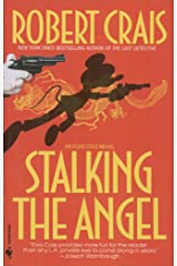 Stalking the Angel (An Elvis Cole Novel Book 2) Kindle Edition